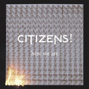Citizens-Here-We-Are