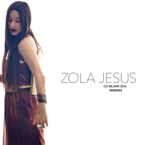ZOLA_JESUS-go_remixes