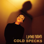 Cold Specks_Living_Signs