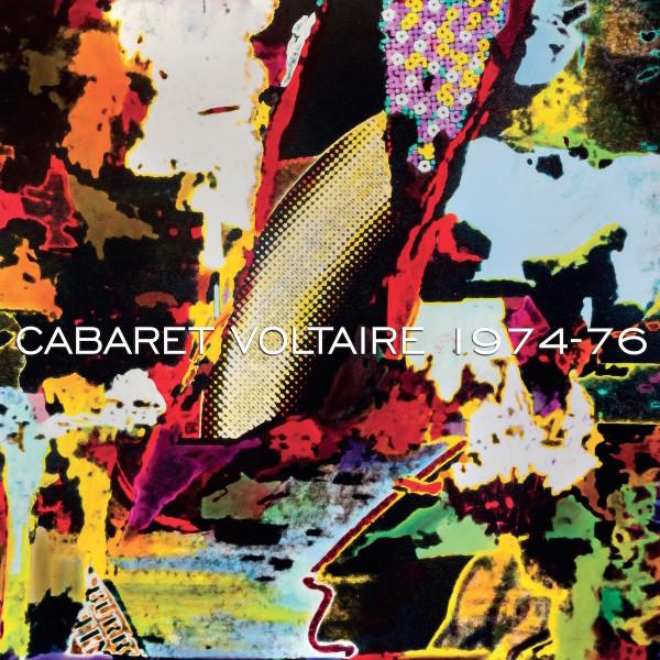 cabaret voltaire 1974_1976_LOW