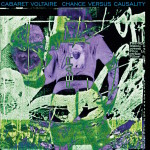 cabaret voltaire_chanceVScausality_LOW